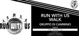 Run With Us, al via le camminate sportive